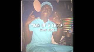 Kodak Black - Ran Up A Check