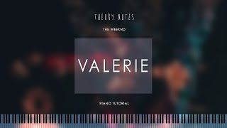How to Play The Weeknd - Valerie | Theory Notes Piano Tutorial