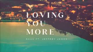 Saux - Loving You More