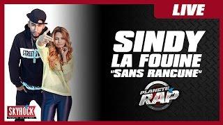 """Sindy """"Sans Rancune"""" feat. La Fouine #PlanèteRap"""