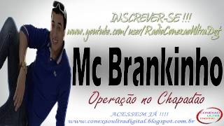 Mc Brankinho - Operação no Chapadão { DJ RUAN }