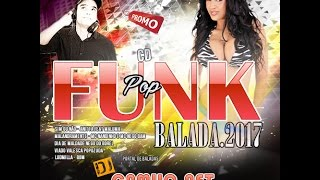 Cd Pop Funk Balada 2017 Vol 01