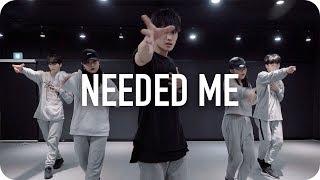 Needed Me - Rihanna / Shawn Choreography