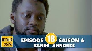 IDOLES - saison 6 - épisode 18 : la bande annonce
