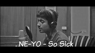 So Sick - NeYo (Live Cover 2017) By Shivansh