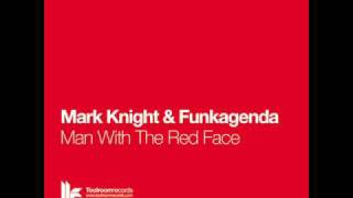 Mark Knight & Funkagenda - Man With The Red Face - Radio Edit
