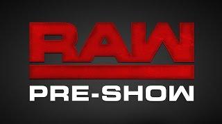 WWE Raw Pre-Show 25 de julio de 2016