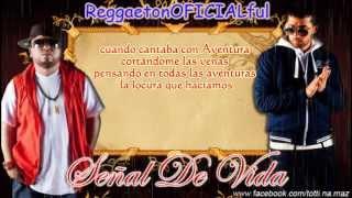 Señal De Vida - Ñejo Y Dalmata (Video Con Letra) ROMANTICA 2013 By Totti