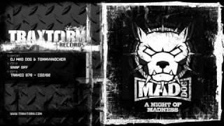 DJ Mad Dog & Tommyknocker - Snap off (Traxtorm Records - TRAXCD 078 - CD2-02)
