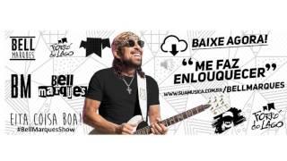 Bell Marques  - Forró do Lago Vol 2 -  Me Faz Enlouquecer