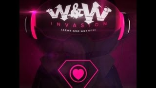 W&W - Invasion (ASOT 550 Anthem)(Official Music Video)