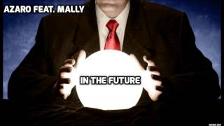 Azaro Feat. Mally -   In The Future