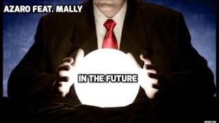 Azaro Feat. Mally -   In The Future