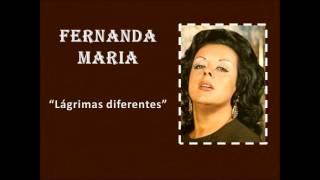 Fernanda Maria - Lágrimas diferentes