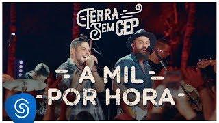 Jorge & Mateus - A Mil Por Hora [Terra Sem CEP] (Vídeo Oficial)