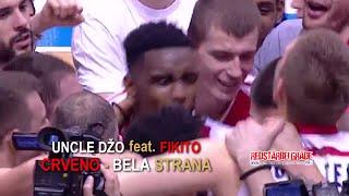 Uncle Dzo feat. Fikito  | Crveno-bela strana