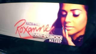 Nadia Ali - Roxanne (Mehrbod Mashup) Announcement!