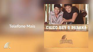 Chico Rey e Paraná - Telefone Mais (Grandes Sucessos)