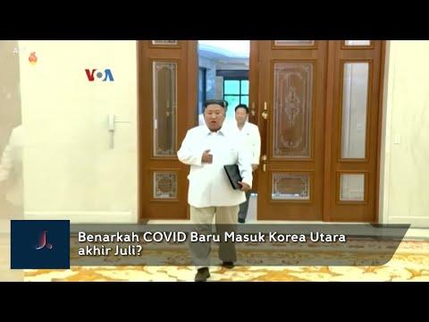 Benarkah COVID Baru Masuk Korea Utara akhir Juli?
