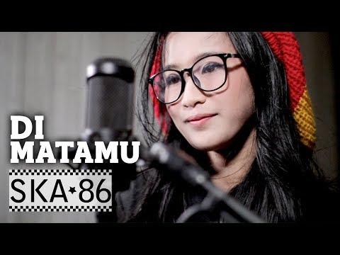 Download Lagu SKA 86 Feat REKA PUTRI - DI MATAMU (Sufian Suhaimi)