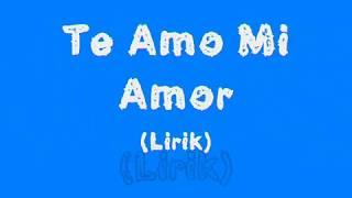 Te Amo Mi Amor (Ost One Fine Day) - Lirik