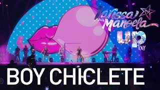 Larissa Manoela - Boy Chiclete (Ao Vivo - Up! Tour)