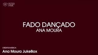 [Letra] Ana Moura - Fado Dançado