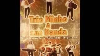 Trio Minho & Sua Banda - Corridinho Trio Minho