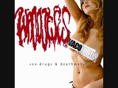 Waco Jesus - Sex, Drugs & Death Metal