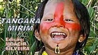 Canção indígena: TANGARÁ MIRIM com WANDERLEY MOREIRA (Mborai Marae), vídeo MOACIR SILVEIRA