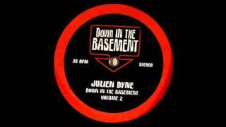 Julien Dyne - Track 4 (Down In The Basement Vol. 2)