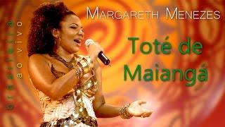 Toté de Maiangá - Margareth Menezes (DVD Brasileira)