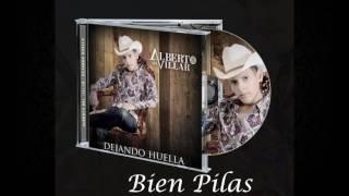 Bien Pilas - Alberto Del Villar (Estudio 2016)