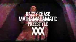 Kazzy Chase - Mathamadamatics Freestyle