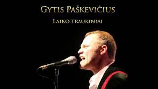 Gytis Paškevičius - Jaunystės dienos