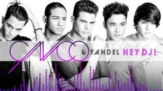 CNCO Yandel   Hey DJ