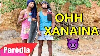 MC LAN - O XANAINA ( PARÓDIA ) OFICIAL