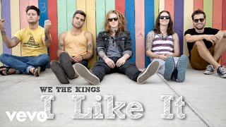We The Kings - I Like It (Audio)