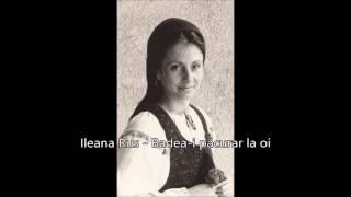 Ileana Rus - Badea-i pacurar la oi
