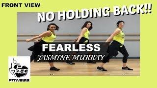 FEARLESS || JASMINE MURRAY || P1493 FITNESS || fka FAITHFIT DANCE
