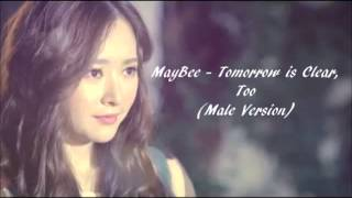 MayBee - Tomorrow is Clear, Too (Male Version)