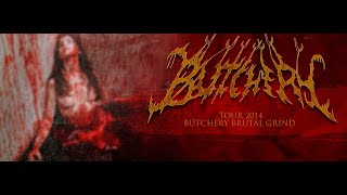 "BUTCHERY - ""The Bitch"" Demo 2013"