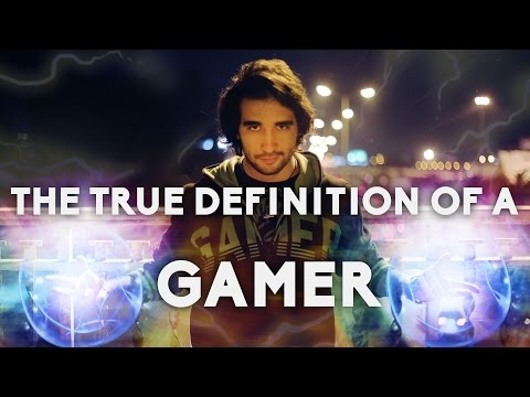 The True Definition Of a Gamer [4K]