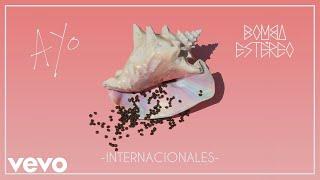 Bomba Estéreo - Internacionales (Audio)
