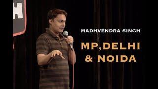 Stand-up Comedy | MP, Delhi and Noida (2018) | Madhvendra Singh