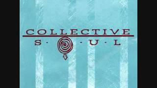 Collective Soul - Where the River Flows