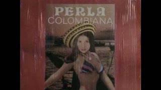 La Perla Colombiana de Felix Olvera/Cumbia para mi amor