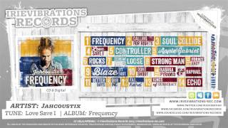 Jahcoustix - Love Save I (Frequency)