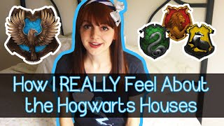 How I REALLY Feel About the Hogwarts Houses