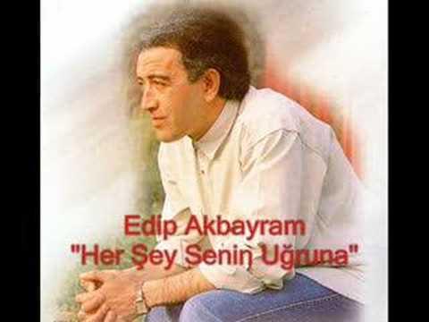 """Edip Akbayram """"her şey senin uğruna"""""""